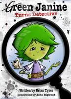 Green Janine Turns Detective - Green Janine 1 (Paperback)