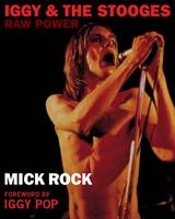 Iggy & The Stooges: Raw Power (Paperback)