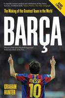 Barca: The Making of the Greatest Team in the World (Paperback)