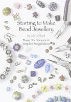 Starting to Make Bead Jewellery