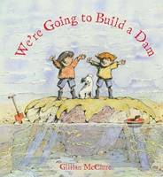 We're Going to Build a Dam (Paperback)