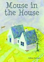 Mouse in the House (Paperback)