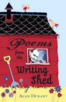 Poems from the Writing Shed (Paperback)