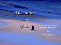 Encounter with God: A Collection of Illustrated Prayers & Meditations (Paperback)