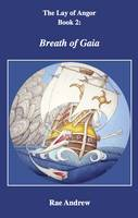 The Lay of Angor: Breath of Gaia 2 (Paperback)