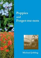 Poppies and Forget-me-nots (Paperback)