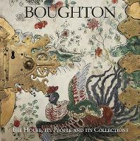 Boughton: The House, its People and its Collections (Paperback)