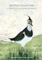 Beatrice Gillam, MBE: A Tribute to a Wiltshire Naturalist (Paperback)