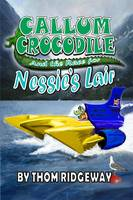 Callum Crocodile and the Race for Nessie's Lair: Loch Ness Monster Solved! (Paperback)