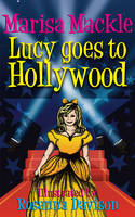 Lucy Goes to Hollywood (Paperback)
