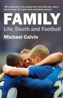 Family: Life, Death and Football (Paperback)