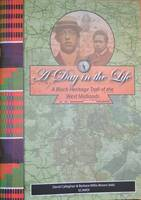 A Day in the Life: A Black Heritage Trail of the West Midlands (Paperback)