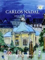 Carlos Nadal 1917-1998: An English Perspective (Hardback)