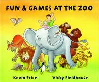 Fun and Games at the Zoo (Paperback)