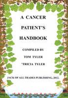 A Cancer Patient's Handbook (Paperback)