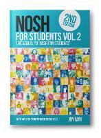 NOSH NOSH for Students Volume 2: NOSH for Students 2: The Sequel to 'NOSH for Students'...Get the other one first! - NOSH (Paperback)
