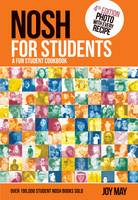 Nosh for Students - A Fun Student Cookbook (Paperback)