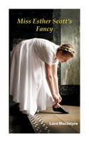 Miss Esther Scott's Fancy (Paperback)