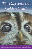 The Owl with the Golden Heart (Paperback)