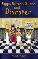 Eggs, Butter, Sugar and Disaster (Paperback)