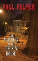 The Murders at the Broken House (Paperback)