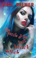 The Puzzle of the Last Black Witch (Paperback)