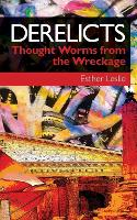 Derelicts: Thought Worms From the Wreckage (Paperback)