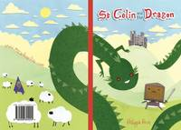 St Colin and the Dragon (Paperback)