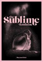 The Sublime Feminine (Paperback)