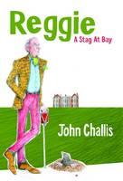Reggie - a Stag at Bay - Reggie 1 (Paperback)