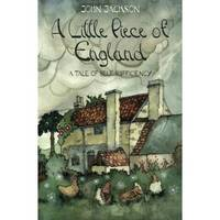 A Little Piece of England: A Tale of Self-Sufficiency (Paperback)