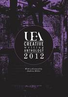 UEA Creative Writing Anthology 2012