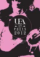 UEA 17 Poets Anthology 2012