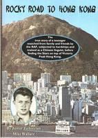 Rocky Road to Hong Kong (Paperback)