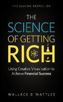 The Science of Getting Rich: Using Creative Visualisation to Achieve Financial Success (Paperback)