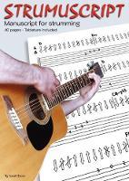 Strumuscript: Manuscript for Strumming Guitar (Paperback)