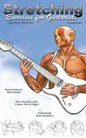 Stretching Exercises for Guitarists and other Musicians (Paperback)