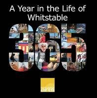 A Year in the Life of Whitstable: A Photographic Record of the Town's Every Day Life by Local Photographers (Paperback)