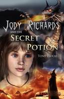Jody Richards and the Secret Potion (Paperback)