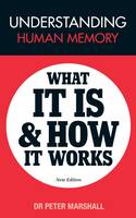 Understanding Human Memory: What it is and How it Works (Paperback)