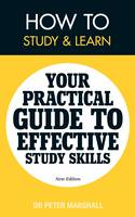 How to Study and Learn: Your Practical Guide to Effective Study Skills (Paperback)