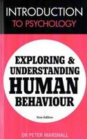 Introduction to Psychology: Exploring and Understanding Human Behaviour (Paperback)