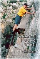 What am I Doing Here? (Paperback)