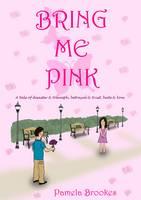 Bring Me Pink