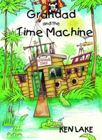Grandad and the Time Machine (Paperback)