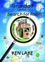 Grandad and the Search for Robin (Paperback)