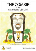 The Zombie at the Sandy Palms Golf Club (Paperback)