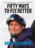 50 Ways to Fly Better: Techniques for Paraglider and Hang Glider Pilots (Paperback)