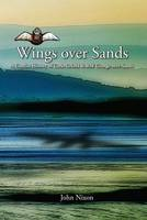 Wings Over Sands: A Concise History of Cark Airfield and RAF Grange-over-Sands (Paperback)