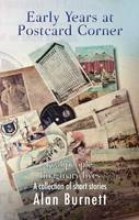 Early Years at Postcard Corner: Real People; Imagined Lives; Real Places (Paperback)